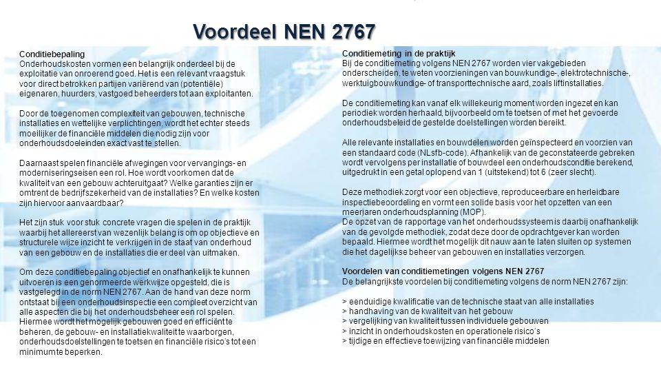 Voordeel NEN 2767 Conditiebepaling