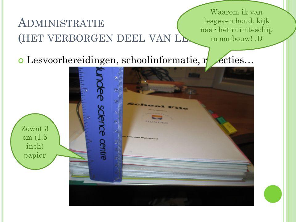 Administratie (het verborgen deel van lesgeven)
