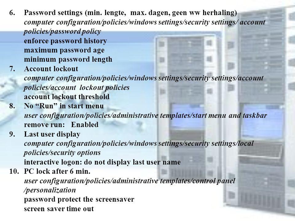 Password settings (min. lengte, max