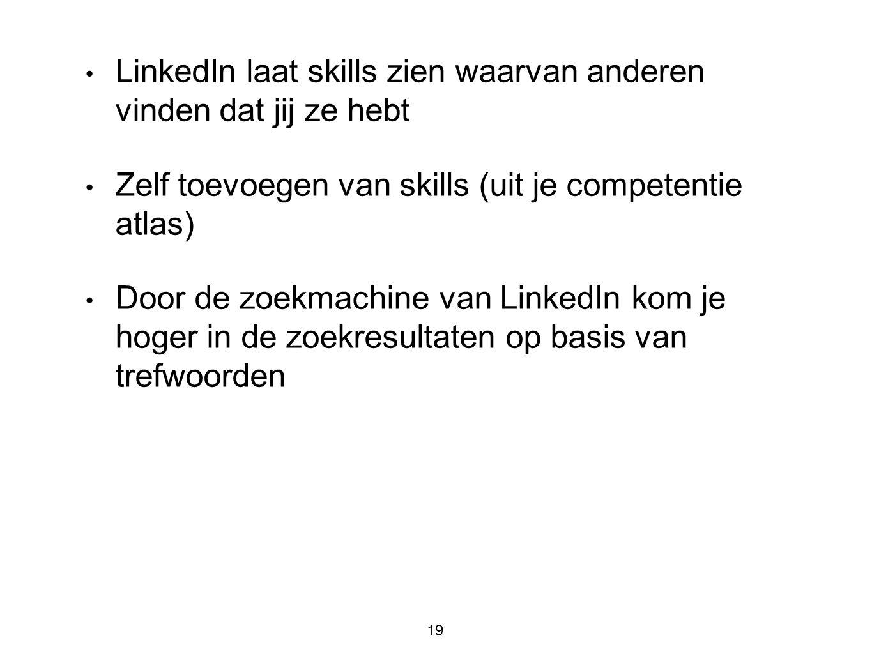LinkedIn laat skills zien waarvan anderen vinden dat jij ze hebt