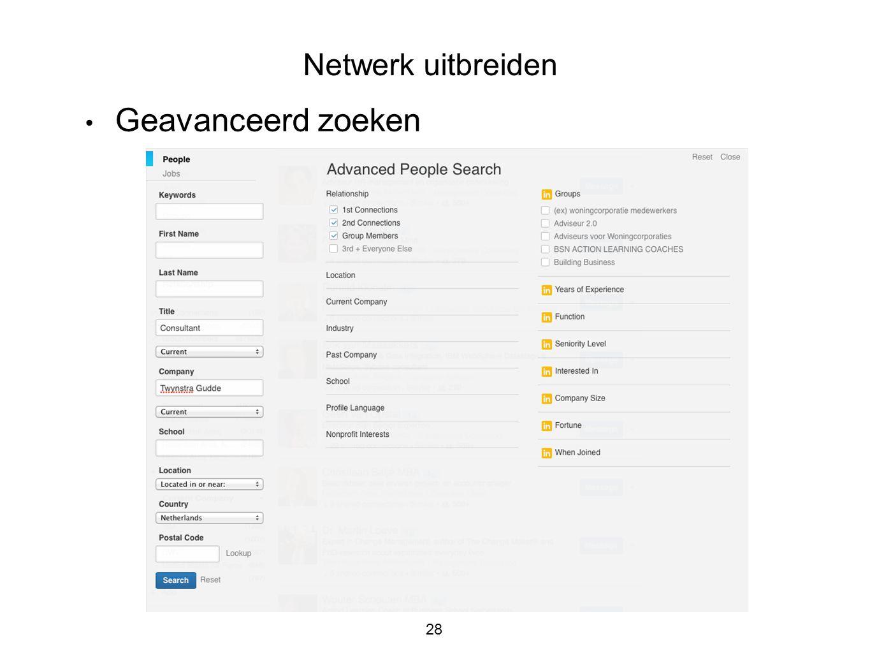 Netwerk uitbreiden Geavanceerd zoeken 28