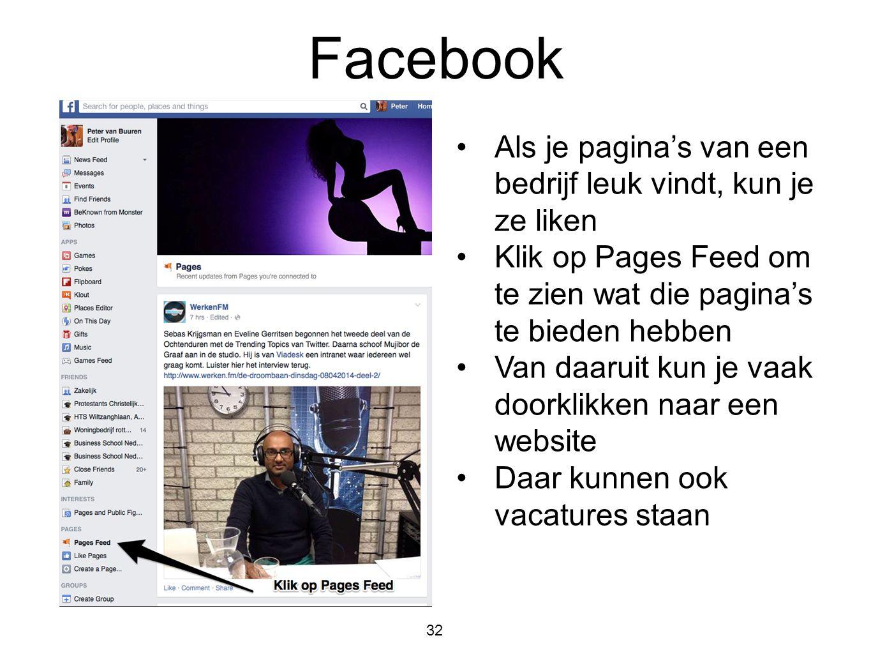 Facebook Als je pagina's van een bedrijf leuk vindt, kun je ze liken