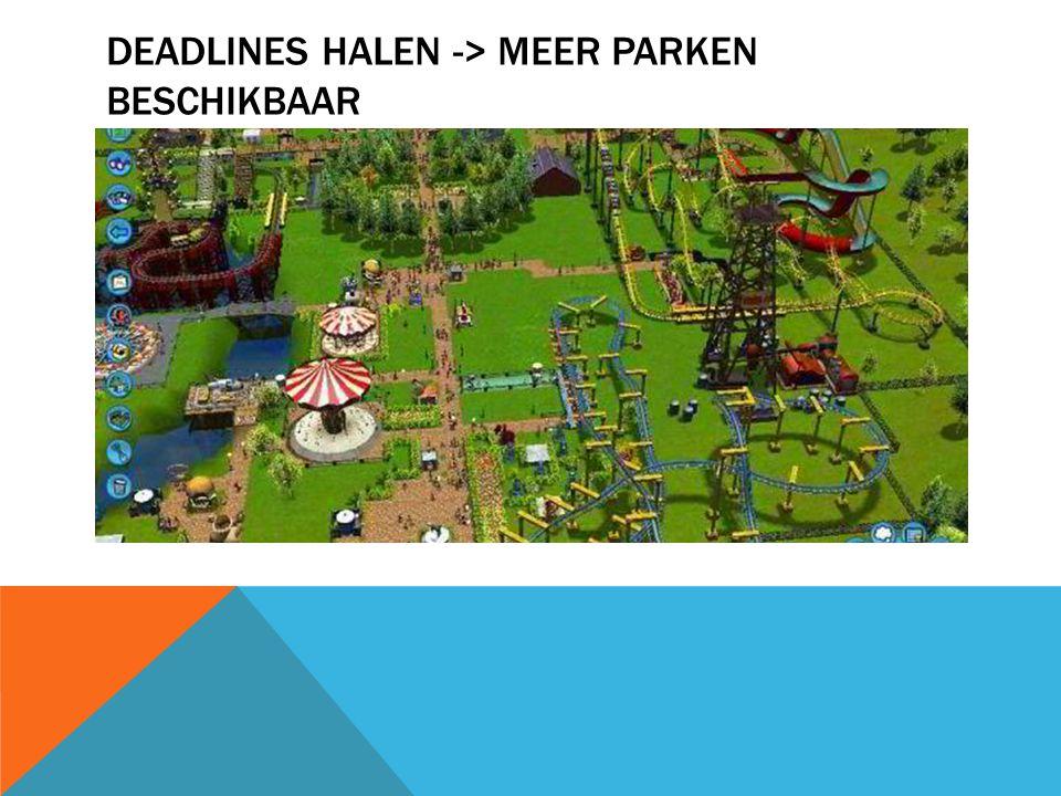 Deadlines halen -> meer parken beschikbaar