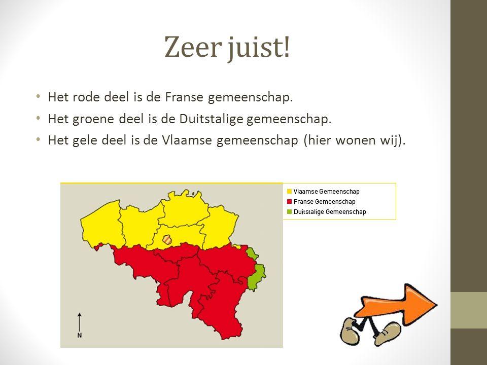 Zeer juist! Het rode deel is de Franse gemeenschap.