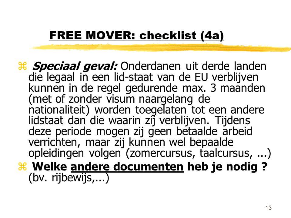 FREE MOVER: checklist (4a)