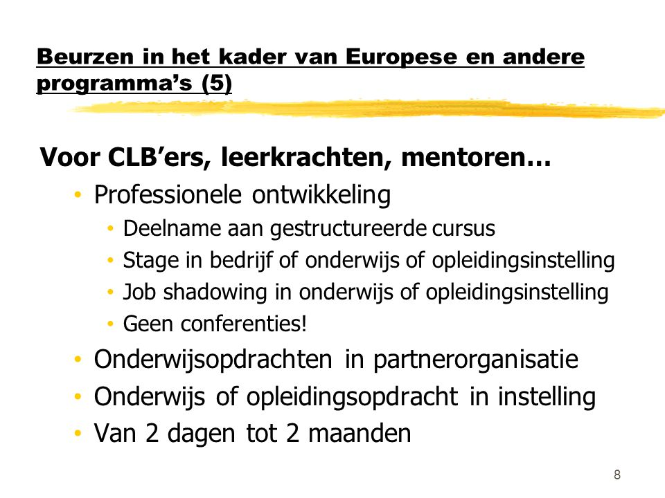 Beurzen in het kader van Europese en andere programma's (5)