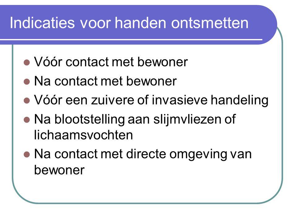 Indicaties voor handen ontsmetten
