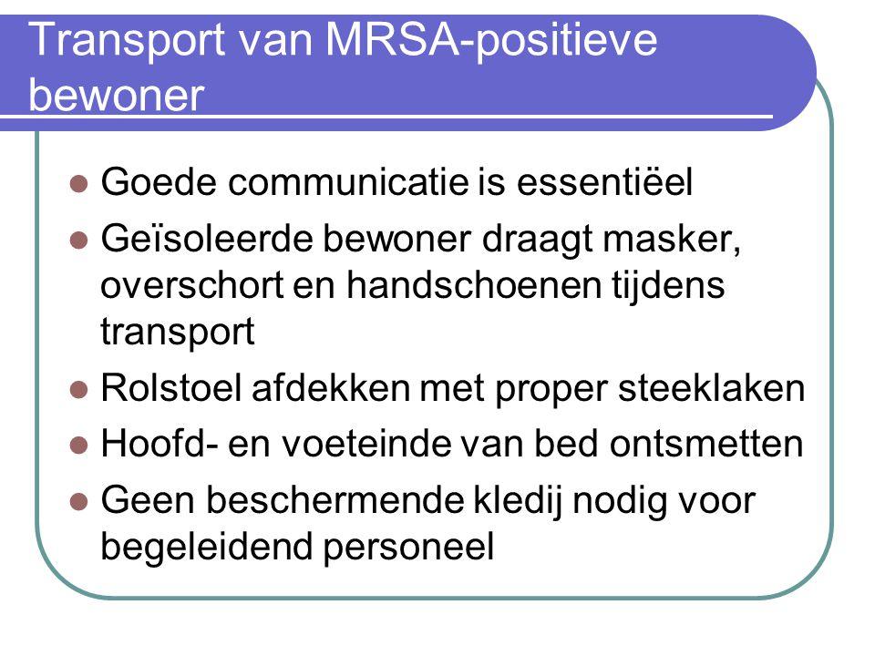 Transport van MRSA-positieve bewoner