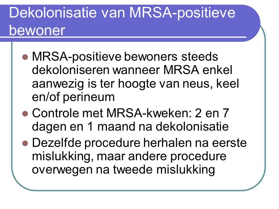 Dekolonisatie van MRSA-positieve bewoner