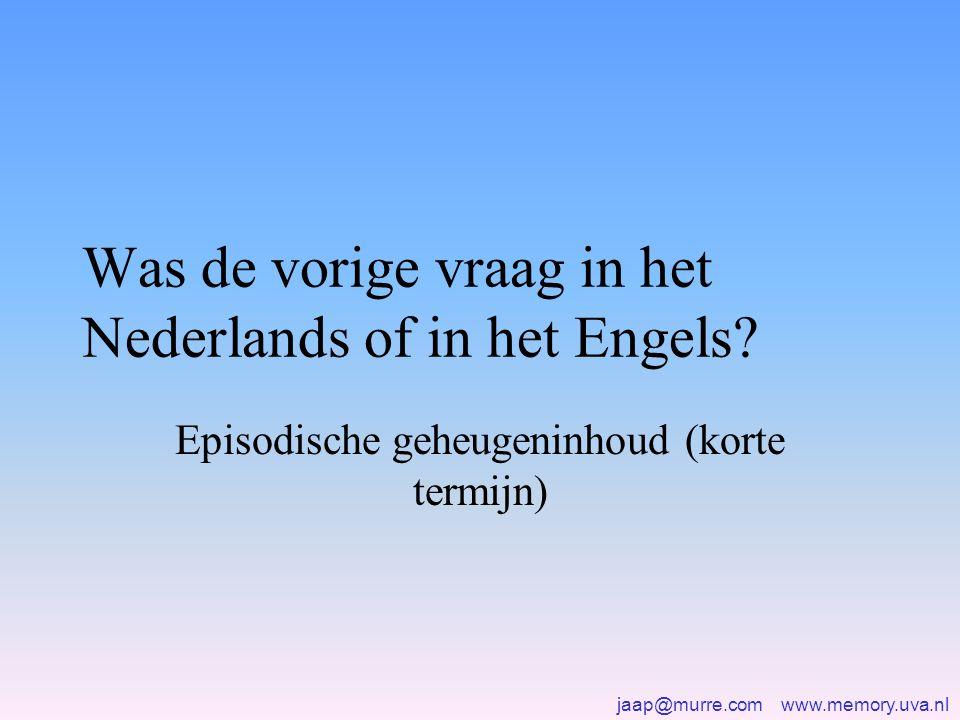 Was de vorige vraag in het Nederlands of in het Engels