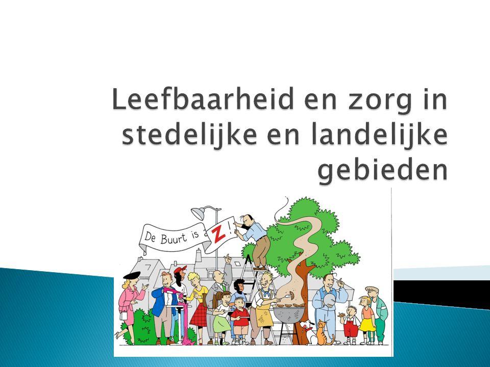 Leefbaarheid en zorg in stedelijke en landelijke gebieden