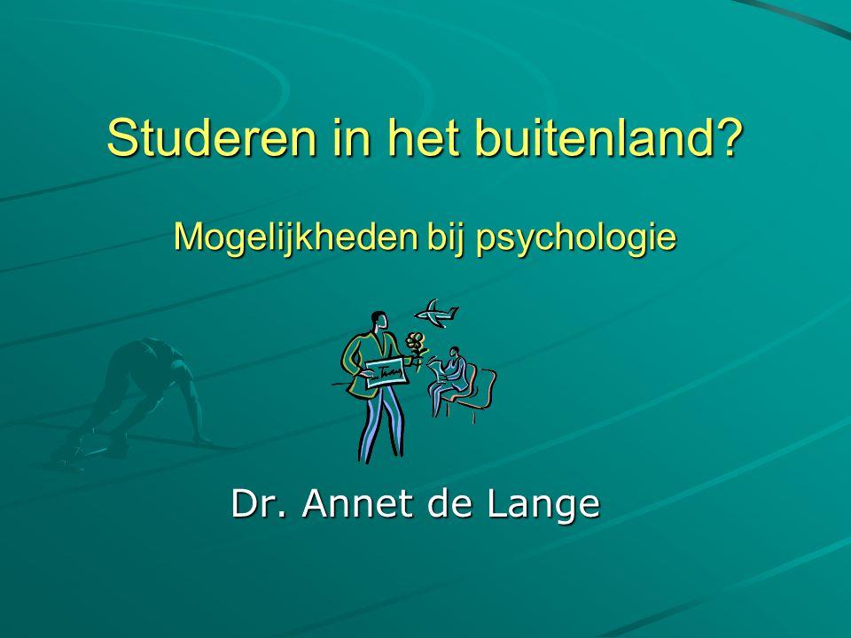 Studeren in het buitenland Mogelijkheden bij psychologie