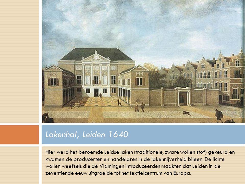Lakenhal, Leiden 1640
