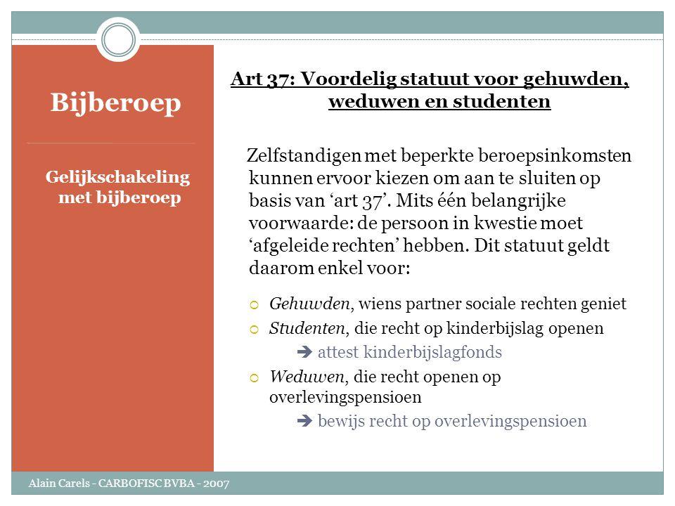 Art 37: Voordelig statuut voor gehuwden, weduwen en studenten