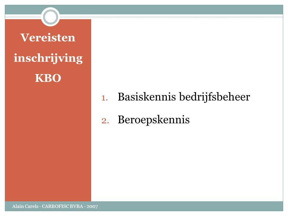 Vereisten inschrijving KBO