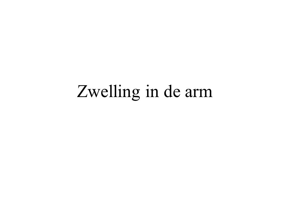 Zwelling in de arm