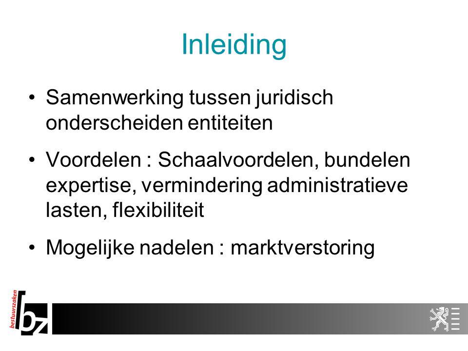 Inleiding Samenwerking tussen juridisch onderscheiden entiteiten
