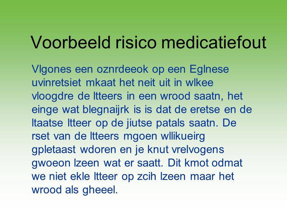 Voorbeeld risico medicatiefout