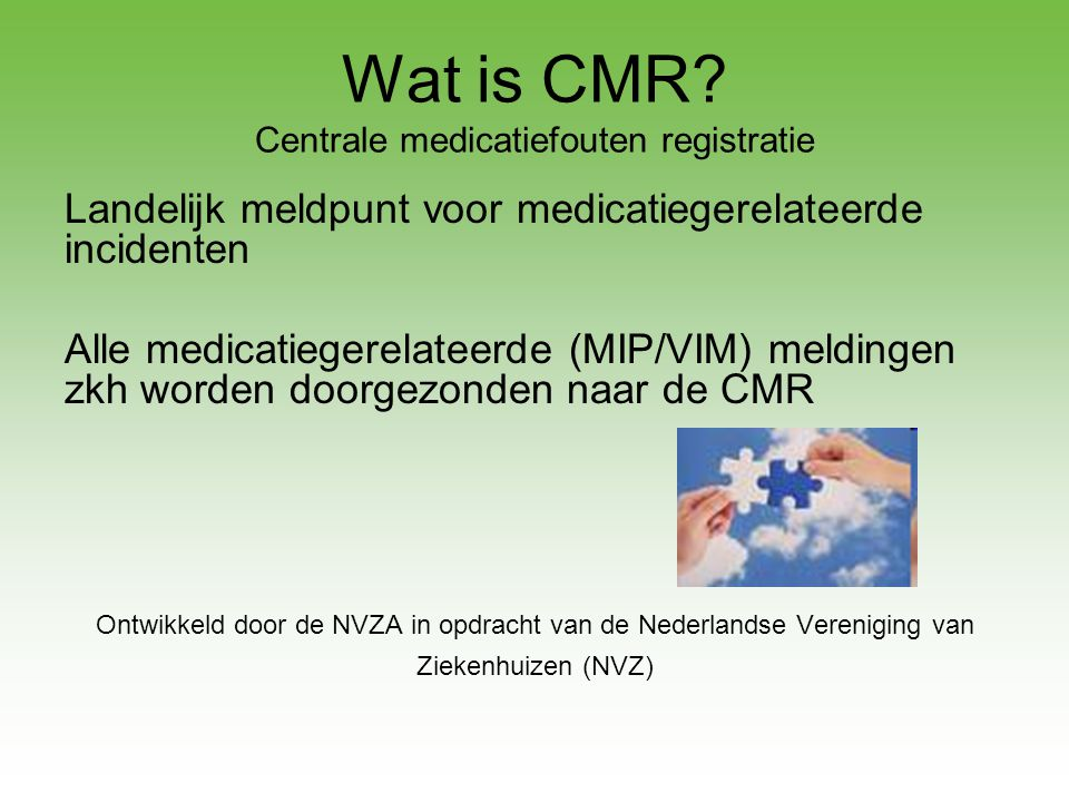 Wat is CMR Centrale medicatiefouten registratie