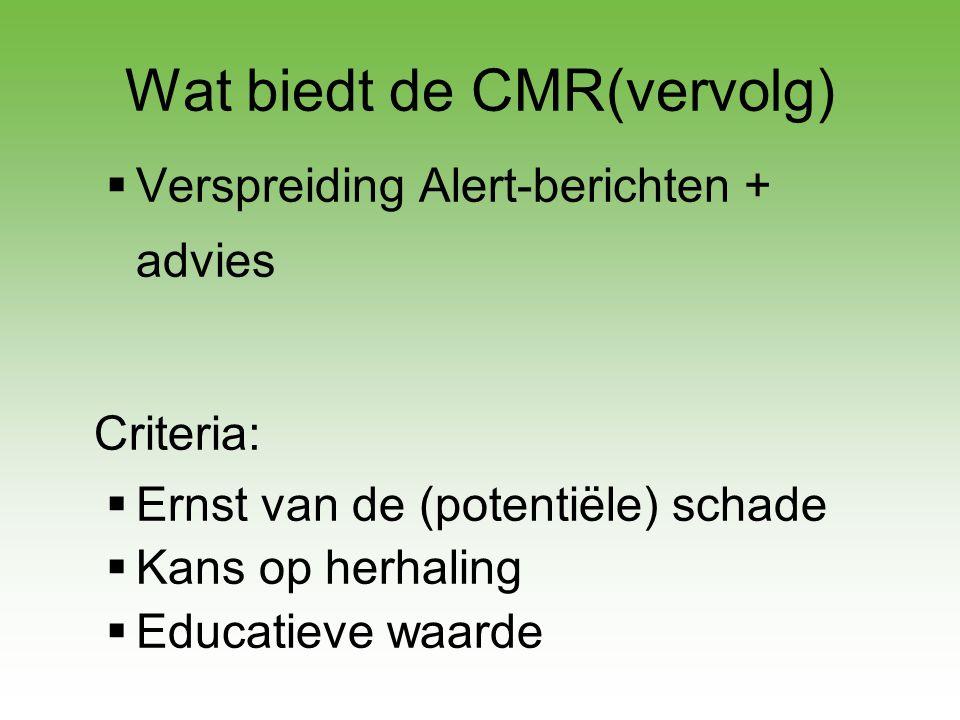 Wat biedt de CMR(vervolg)
