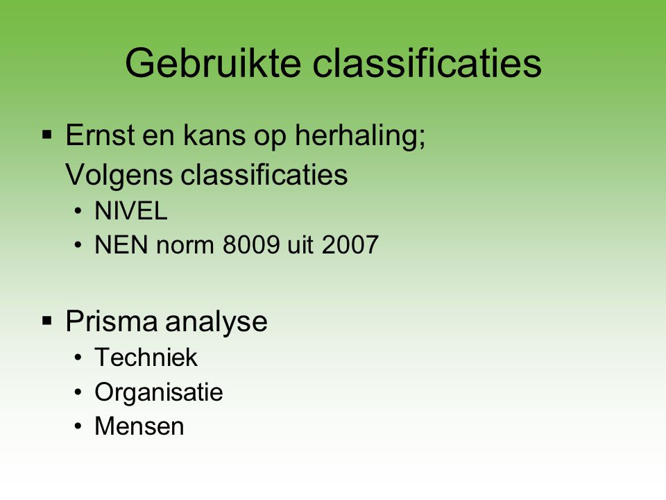 Gebruikte classificaties