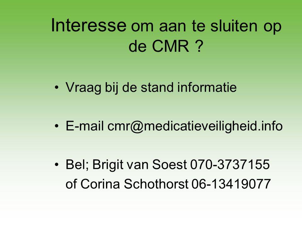 Interesse om aan te sluiten op de CMR