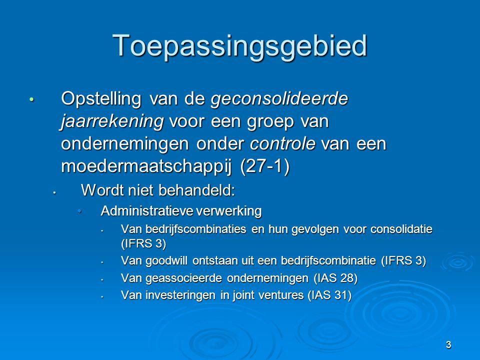 Toepassingsgebied Opstelling van de geconsolideerde jaarrekening voor een groep van ondernemingen onder controle van een moedermaatschappij (27-1)