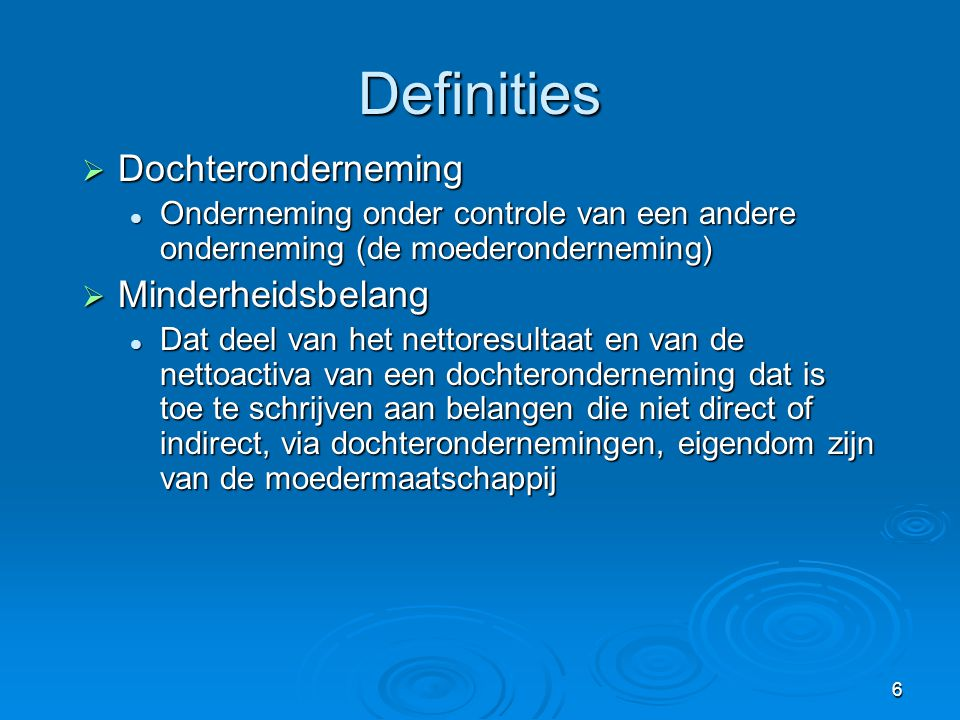 Definities Dochteronderneming Minderheidsbelang