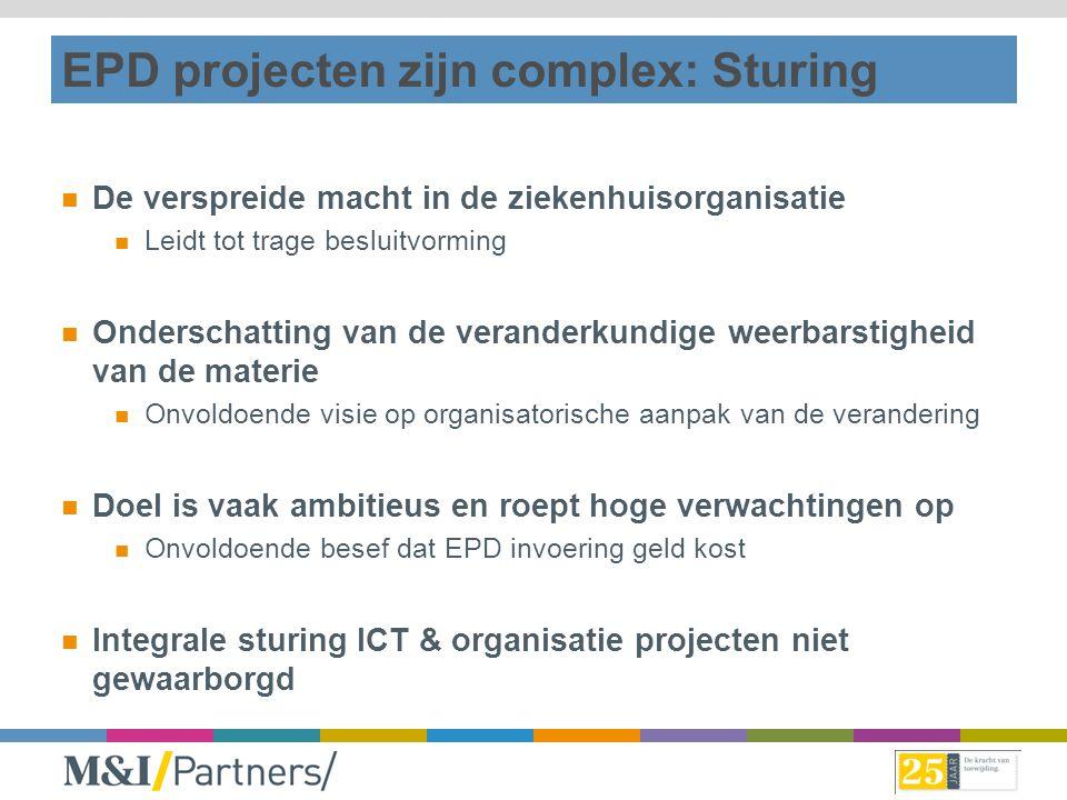 EPD projecten zijn complex: Sturing