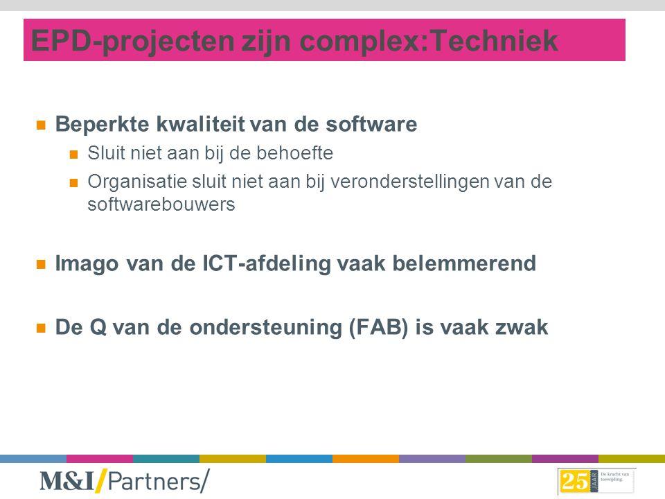 EPD-projecten zijn complex:Techniek