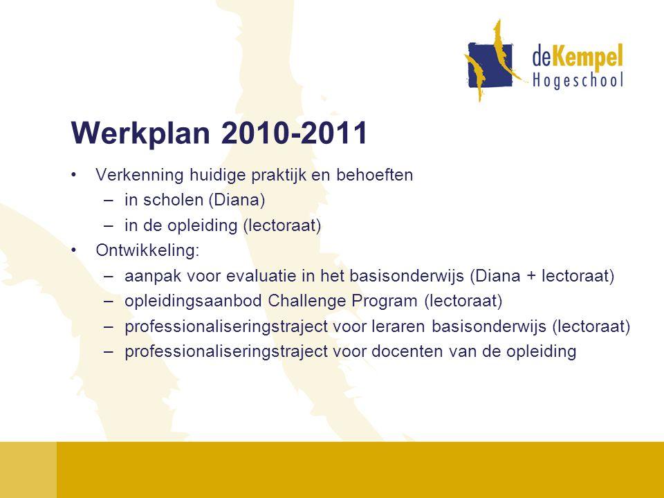 Werkplan 2010-2011 Verkenning huidige praktijk en behoeften