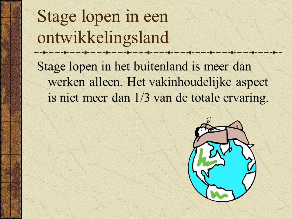 Stage lopen in een ontwikkelingsland