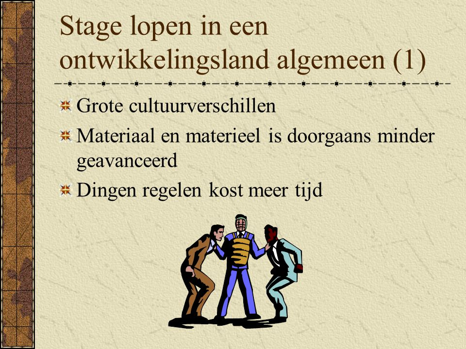 Stage lopen in een ontwikkelingsland algemeen (1)
