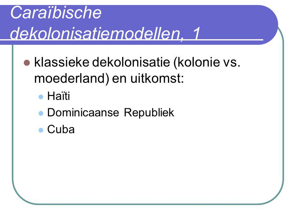 Caraïbische dekolonisatiemodellen, 1