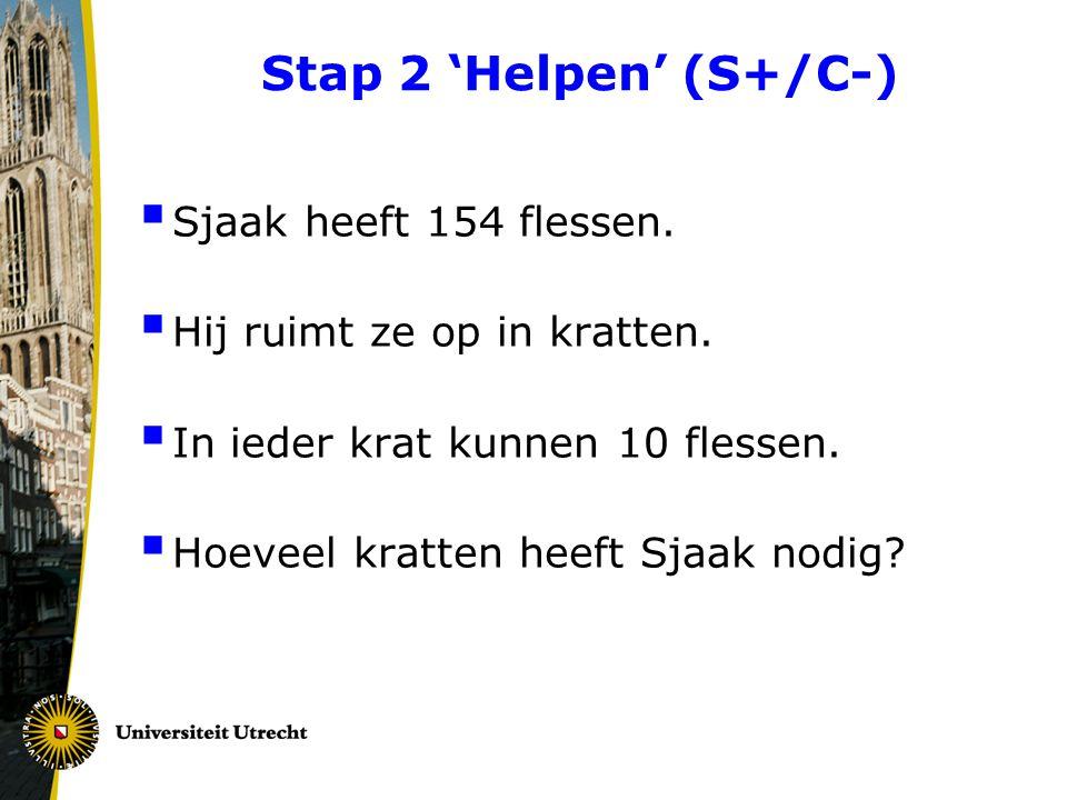 Stap 2 'Helpen' (S+/C-) Sjaak heeft 154 flessen.