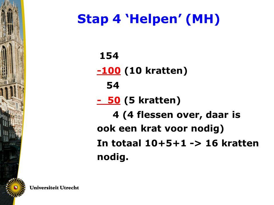 Stap 4 'Helpen' (MH) -100 (10 kratten) 54 - 50 (5 kratten)