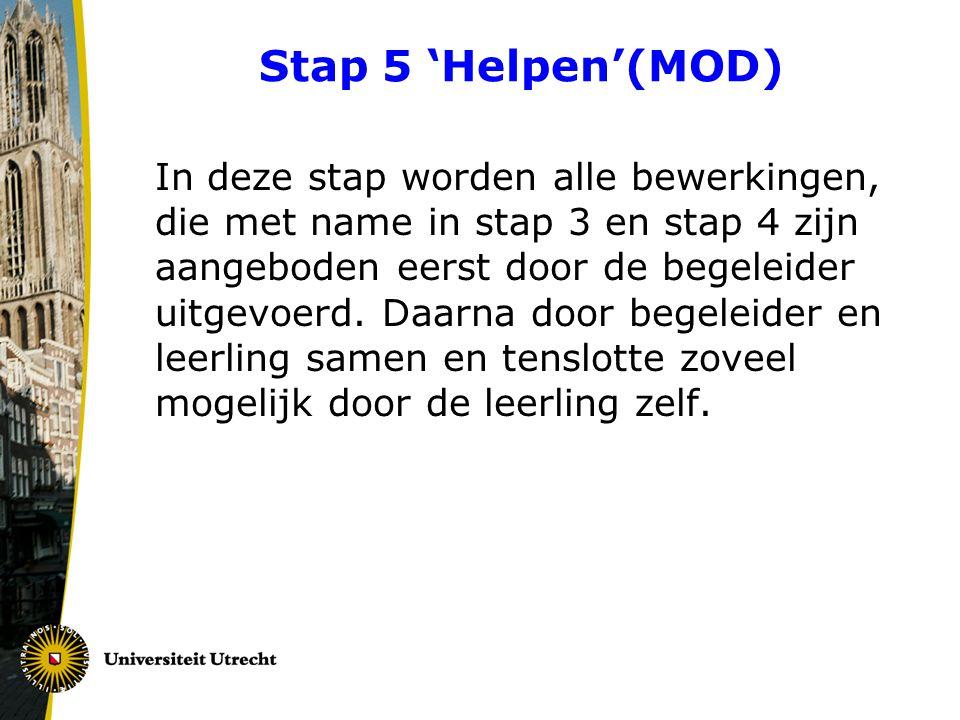 Stap 5 'Helpen'(MOD)