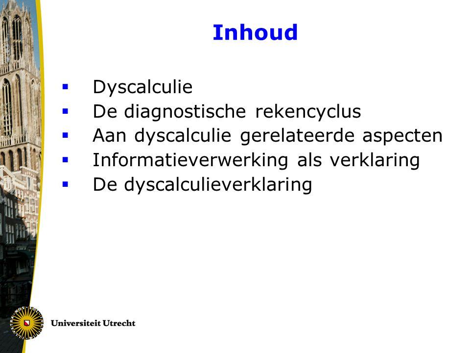 Inhoud Dyscalculie De diagnostische rekencyclus
