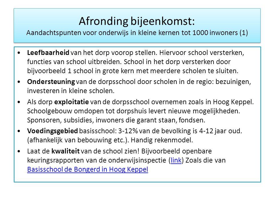 Afronding bijeenkomst: Aandachtspunten voor onderwijs in kleine kernen tot 1000 inwoners (1)