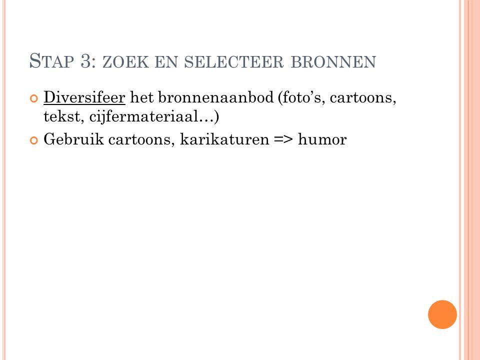 Stap 3: zoek en selecteer bronnen