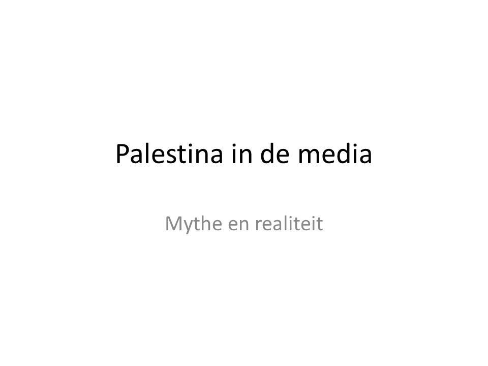 Palestina in de media Mythe en realiteit
