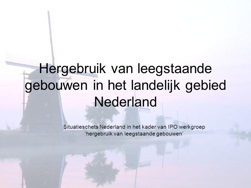 Hergebruik van leegstaande gebouwen in het landelijk gebied Nederland