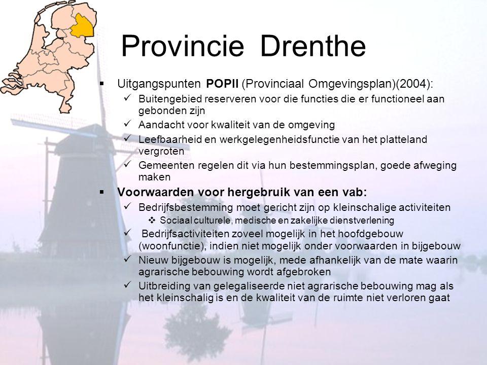 Provincie Drenthe Uitgangspunten POPII (Provinciaal Omgevingsplan)(2004):