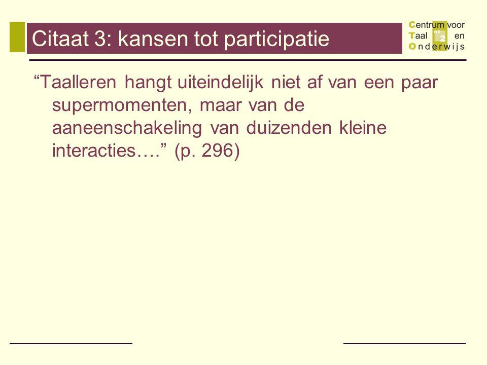 Citaat 3: kansen tot participatie