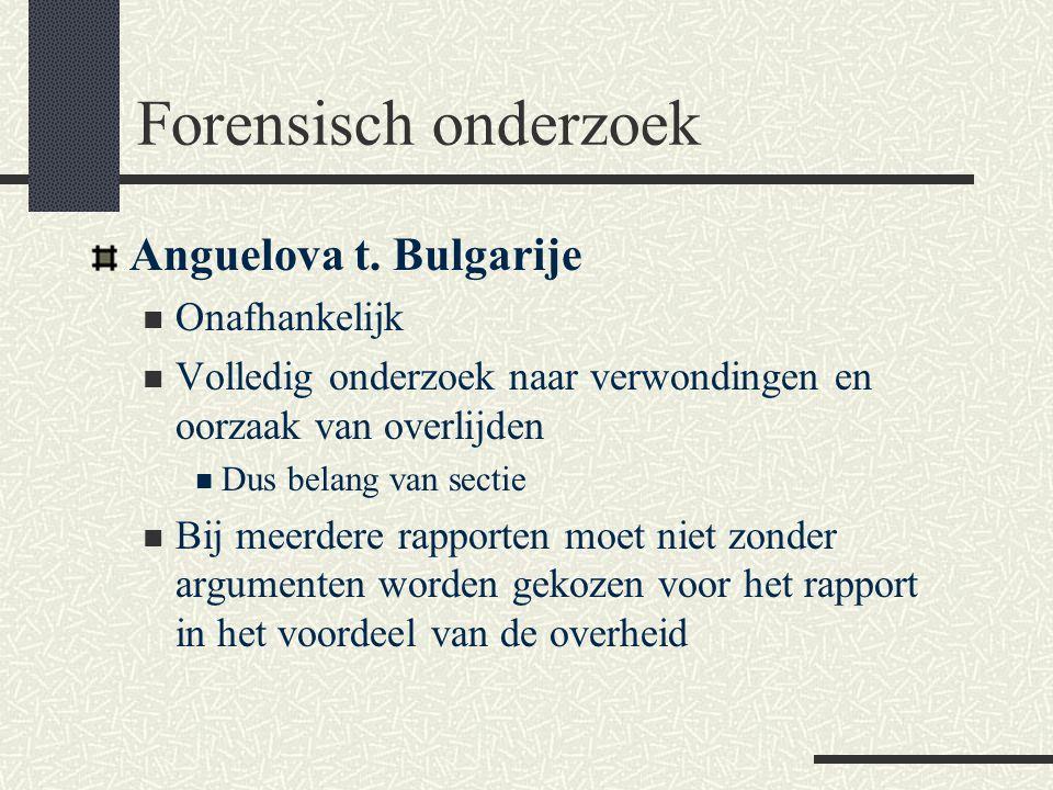 Forensisch onderzoek Anguelova t. Bulgarije Onafhankelijk