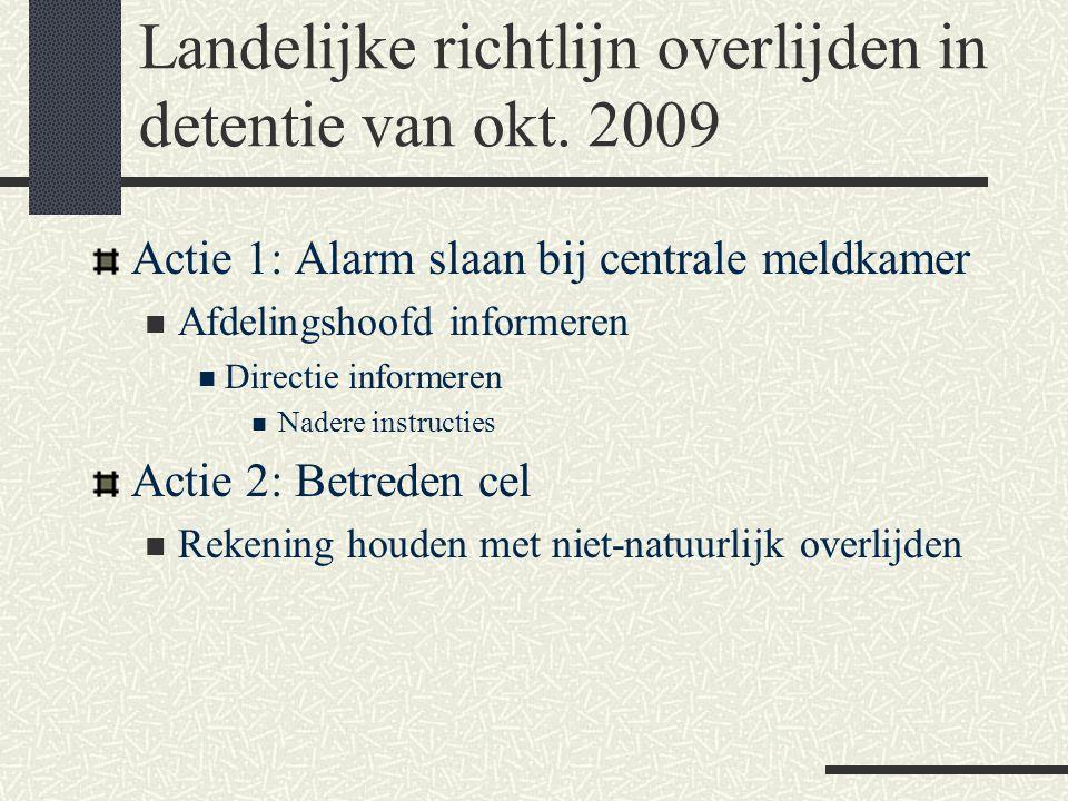 Landelijke richtlijn overlijden in detentie van okt. 2009