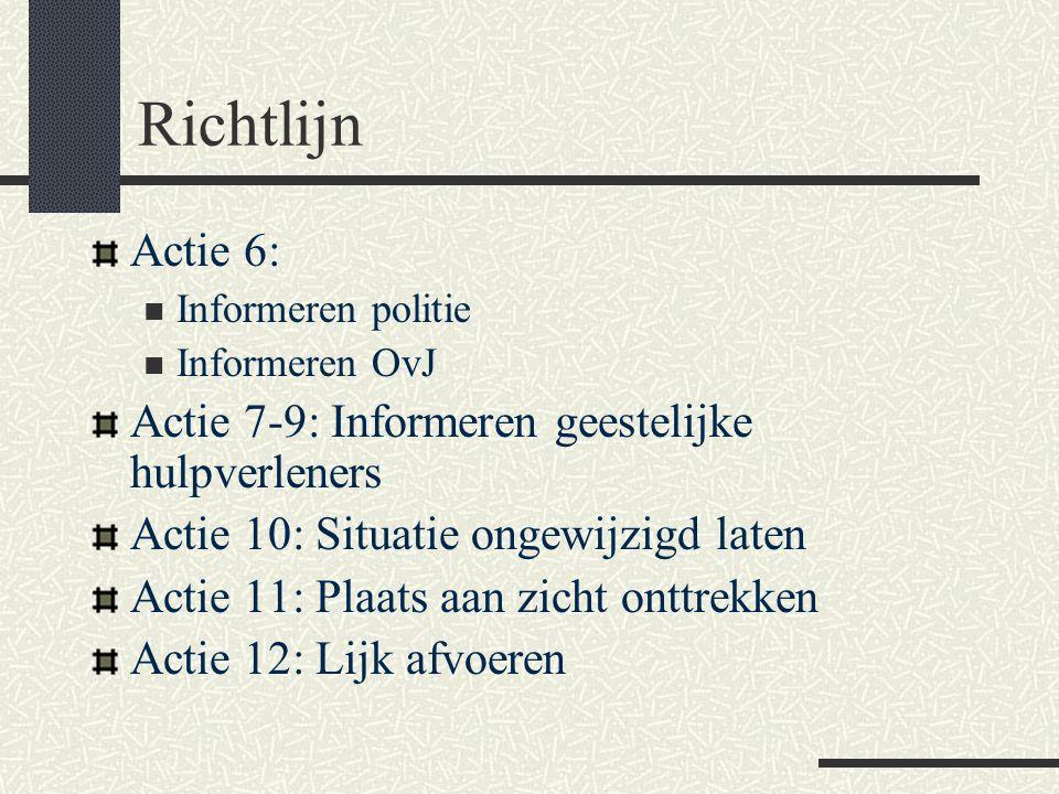 Richtlijn Actie 6: Actie 7-9: Informeren geestelijke hulpverleners