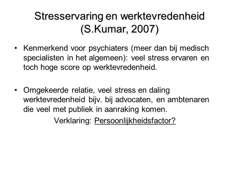 Stresservaring en werktevredenheid (S.Kumar, 2007)