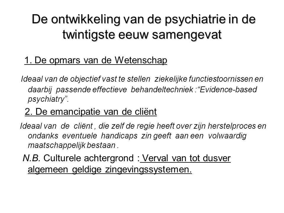 De ontwikkeling van de psychiatrie in de twintigste eeuw samengevat