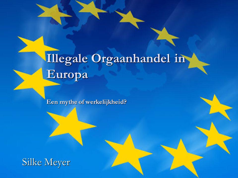 Illegale Orgaanhandel in Europa Een mythe of werkelijkheid